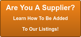 Are You A Supplier? Learn How To Be Added To Our Listings!